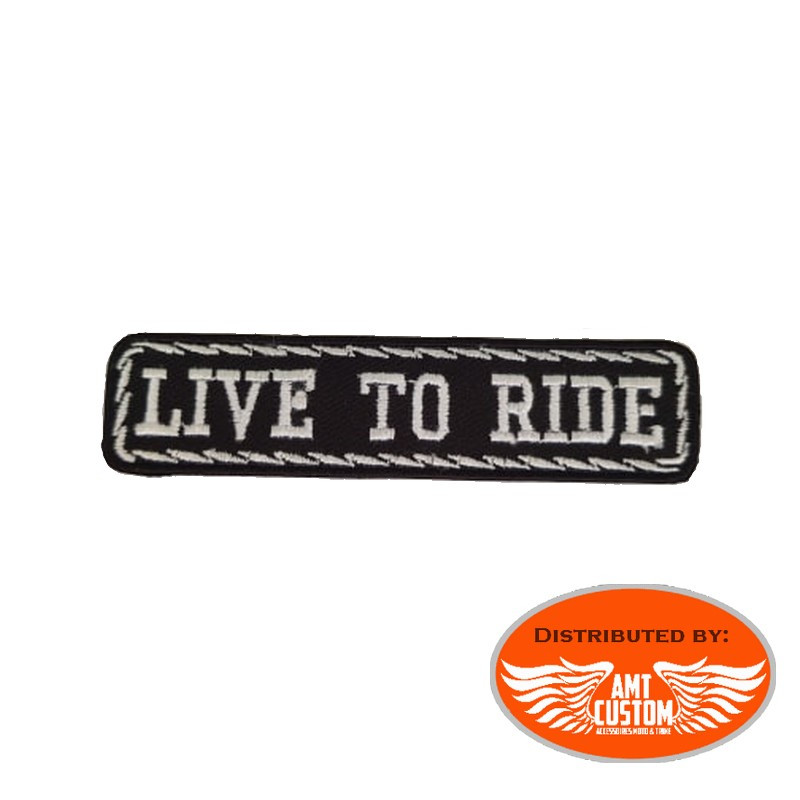 """Live to ride"" biker patch"